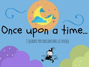 Once upon a time - i Quadri per raccontare le favole